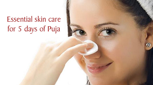 skin care during puja