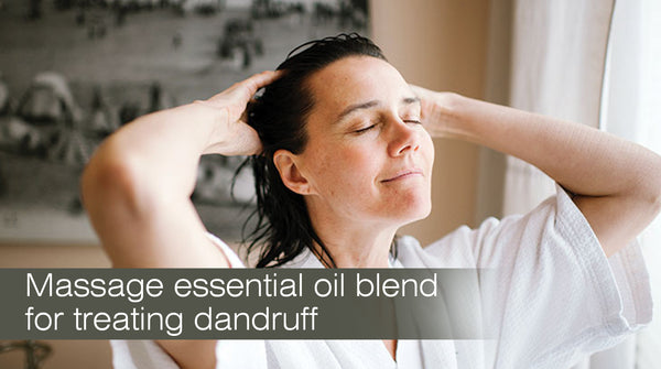 essential oils for treating dandruff