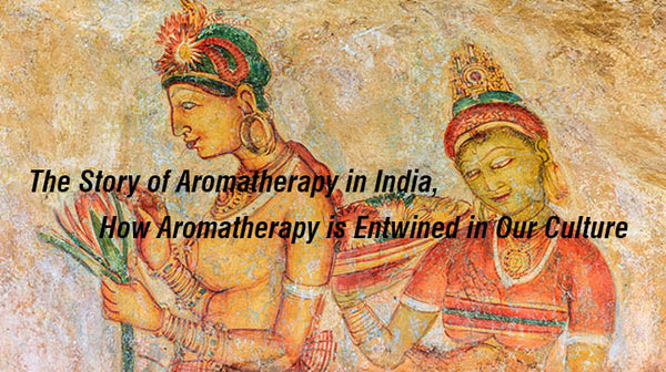Aromatherapy in ancient India