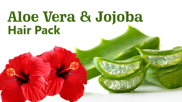 aloe vera and jojoba hair pack