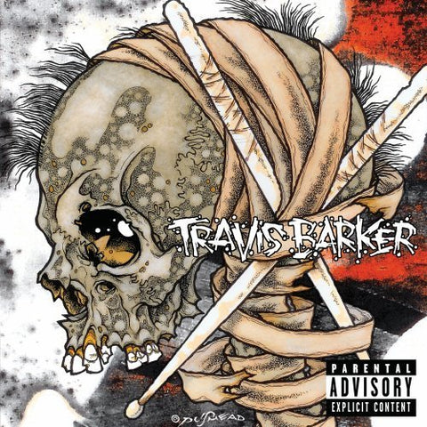 Raw Sh*t- Travis Barker