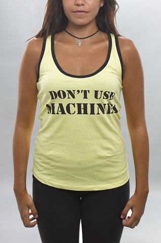 Don't Use Machines Tank - Tank Top - Gym Apparel Egypt