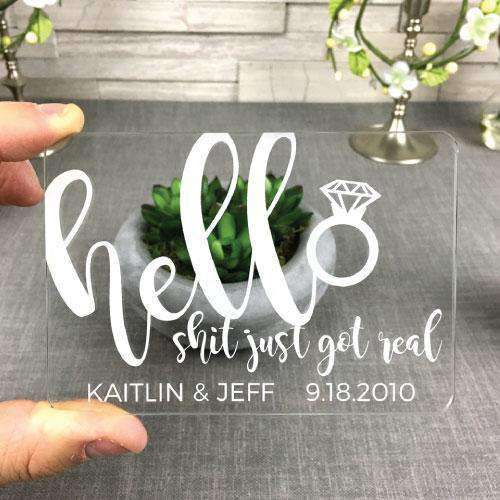 "Clear Acrylic Save the Dates - ""Hello, Shit Just Got Real"" Design-Invitations Gourmet Wedding Gifts and edible wedding favors"