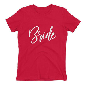"""Bride"" T Shirt-Gourmet Wedding Gifts Personalized custom party favors and corporate event gifts"