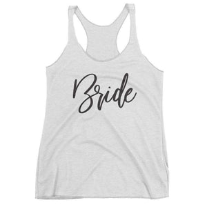 "Women's ""Bride"" Racerback Tank - Fun Script-Gourmet Wedding Gifts Personalized custom party favors and corporate event gifts"