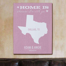 "Load image into Gallery viewer, Personalized ""Home Is Wherever I'm With You"" Home State Wall Canvas"