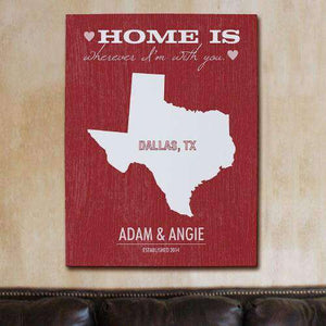 "Personalized ""Home Is Wherever I'm With You"" Home State Wall Canvas-Gourmet Wedding Gifts Personalized custom party favors and corporate event gifts"