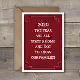 2020 The Year We All Stayed in and Got to Know Our Families card - SimpleThingsCards