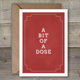 A Bit of A Dose - SimpleThingsCards