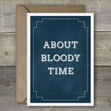 About Bloody Time - SimpleThingsCards