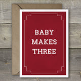 Baby Makes Three - SimpleThingsCards