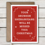 Your Drunken Shenanigan Will Be Missed This Year - SimpleThingsCards