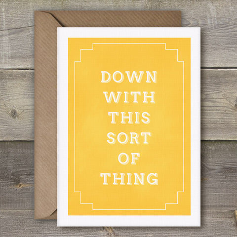 Down With This Sort Of Thing - Father Ted Card - SimpleThingsCards