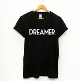 Dreamer. Unisex Slogan T-Shirt - SimpleThingsCards