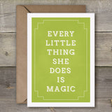 Every Little Thing She Does Is Magic - SimpleThingsCards
