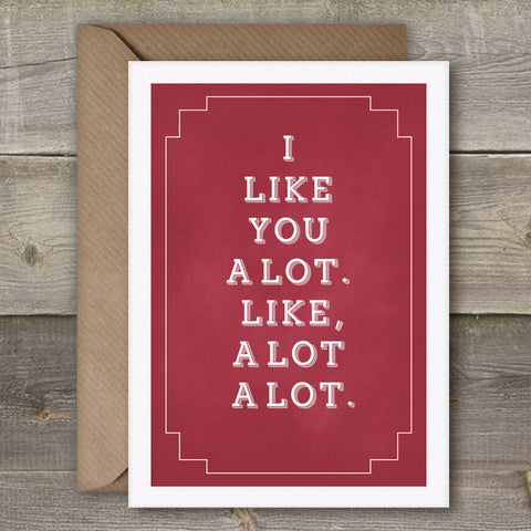 I Like You a Lot, Like a Lot a Lot - SimpleThingsCards