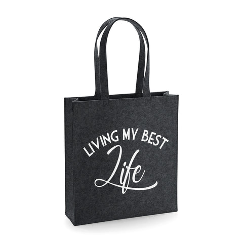 Living My Best Life, Funny Felt Tote Bag - SimpleThingsCards