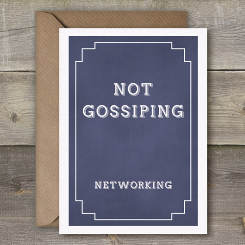 Not Gossiping, Networking - SimpleThingsCards