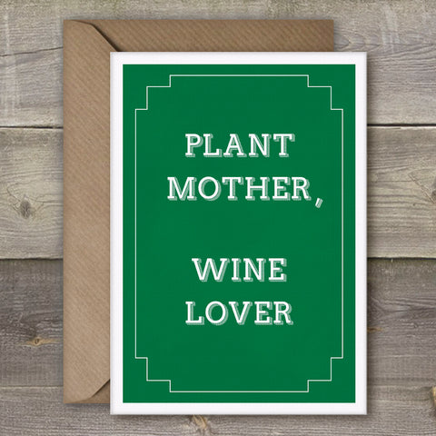 Plant Mother, Wine Lover - SimpleThingsCards