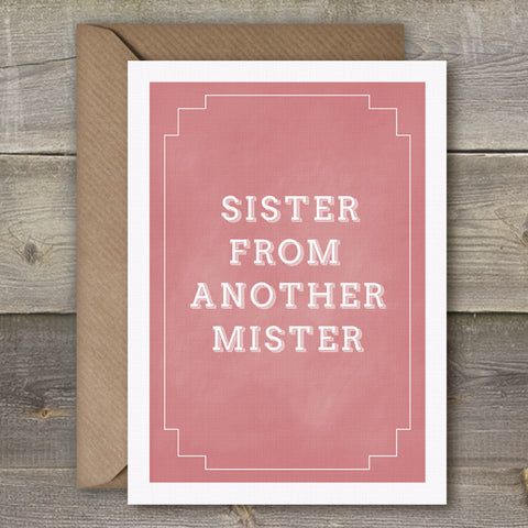 Sister From Another Mister - SimpleThingsCards