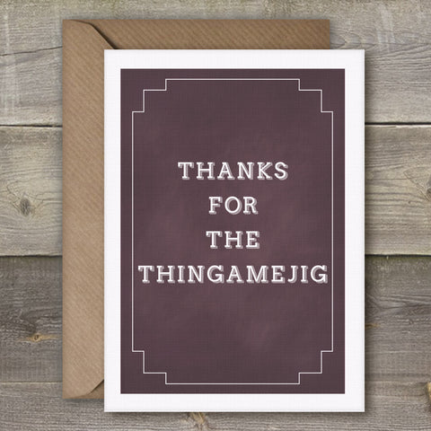 Thanks for the Thingamejig - SimpleThingsCards