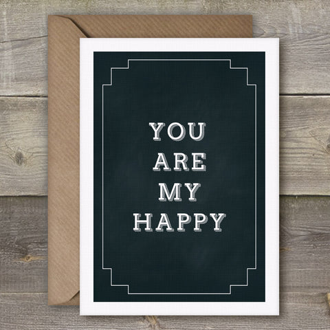 You Are My Happy - SimpleThingsCards