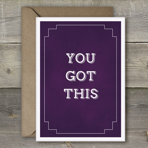You Got This - SimpleThingsCards