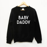 Baby Daddy , fun dad gift slogan sweatshirt - SimpleThingsCards