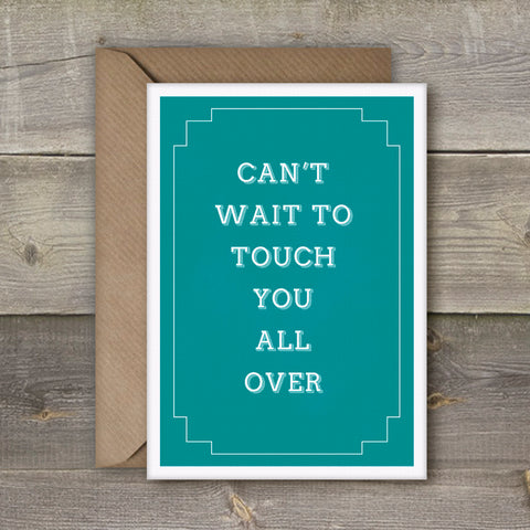 Can't wait to touch you all over card - SimpleThingsCards
