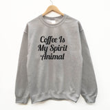 Coffee is my spirit animal funny slogan sweatshirt - SimpleThingsCards