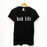 Dad Life, Funny fathers Slogan T-Shirt - SimpleThingsCards