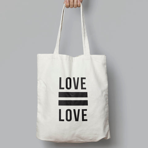 Love = Love, Equality Slogan Tote Bag - SimpleThingsCards