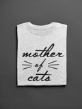 Mother of Cats, Funny Unisex Slogan T-Shirt - SimpleThingsCards
