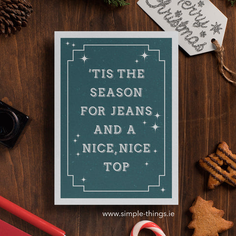 'Tis The Season For Jeans And A Nice, Nice Top