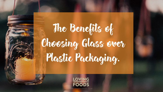 The Benefits of Choosing Glass over Plastic Packaging.