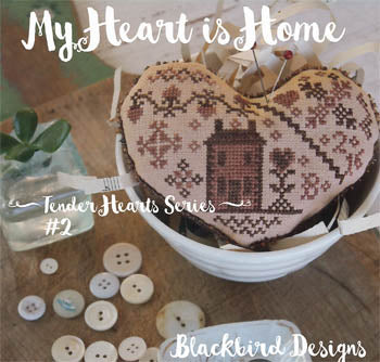 60038 My Heart Is Home, Tender Heart Series, Blackbird Designs