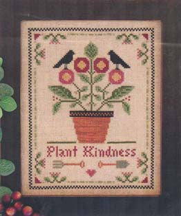 Plant Kindness, Little House Needleworke