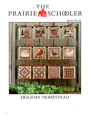 Holiday Homestead, Prairie Schooler
