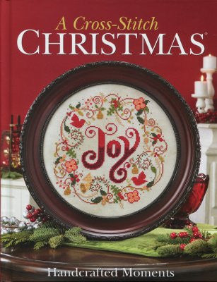 A Cross-Stitch Christmas Handcrafted Moments