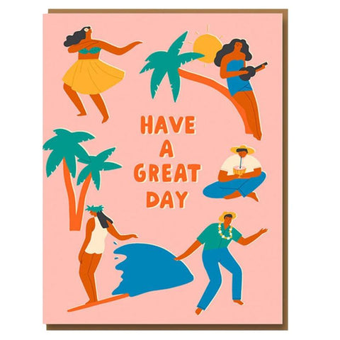 Taisiia Koroiukova Card - Have a Great Day - Tea Pea Home