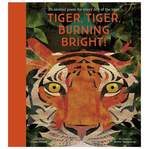 Tiger Tiger Burning Bright! Animal Poems - Tea Pea Home