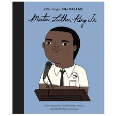 Little People, Big Dreams - Martin Luther King, JR - Tea Pea Home