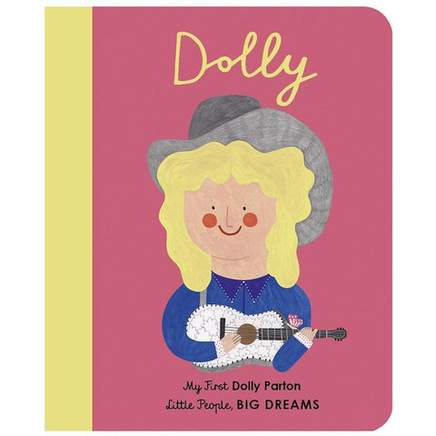 My First Little People, Big Dreams - Dolly Parton - Tea Pea Home