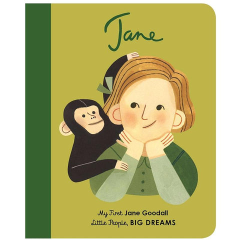 My First Little People, Big Dreams - Jane Goodall - Tea Pea Home