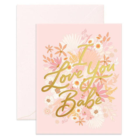 Fox & Fallow Card - Love You Babe Floribunda - Tea Pea Home