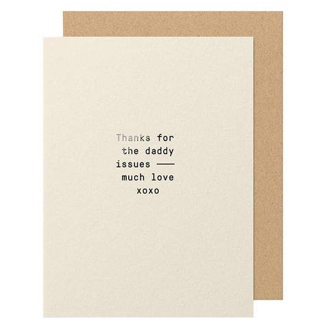 Made Paper Co Card - Daddy Issues - Tea Pea Home