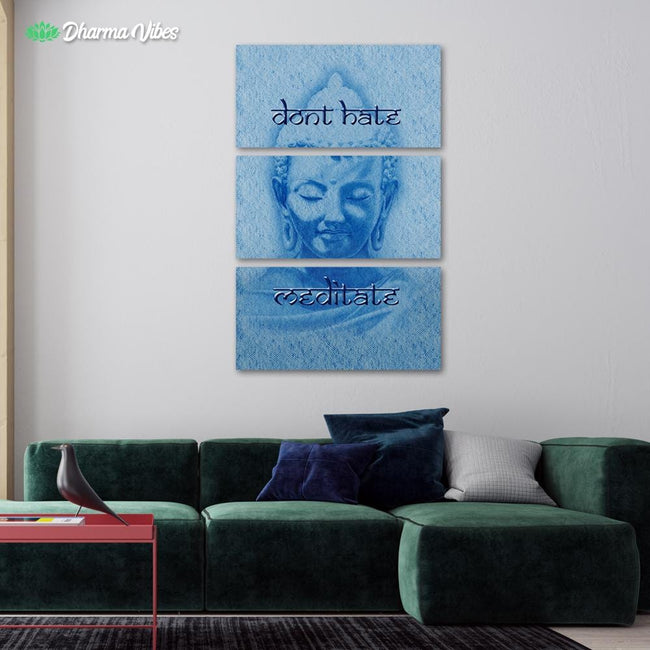 Don_t Hate Meditate Blue by BuddhArt 3-Piece Canvas