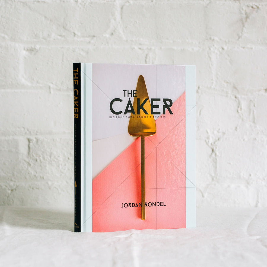 The Caker: Wholesome Cakes, Cookies & Desserts