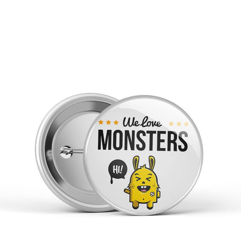 We Love Monsters Button