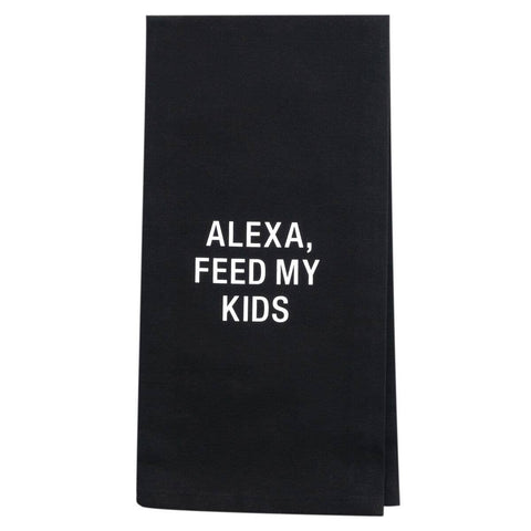 Alexa, Feed My Kids Tea Towel